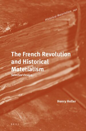Cover The French Revolution and Historical Materialism