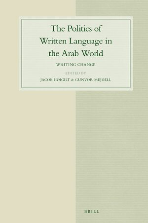 Cover The Politics of Written Language in the Arab World