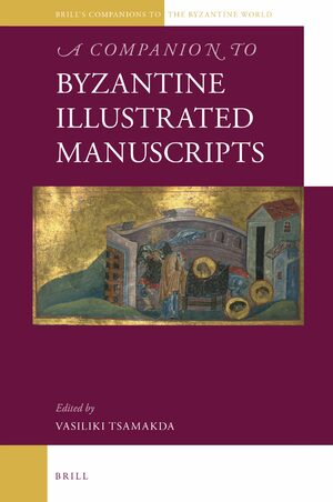 Cover A Companion to Byzantine Illustrated Manuscripts
