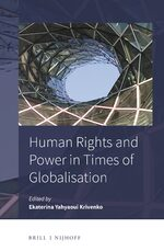 Human Rights and Power in Times of Globalisation
