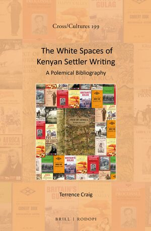 Cover The White Spaces of Kenyan Settler Writing