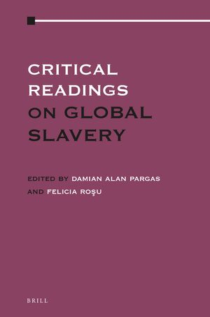 Cover Critical Readings on Global Slavery