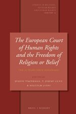 Cover The European Court of Human Rights and the Freedom of Religion or Belief