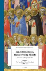 Sanctifying Texts, Transforming Rituals