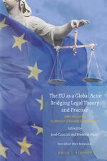 Cover The EU as a Global Actor - Bridging Legal Theory and Practice