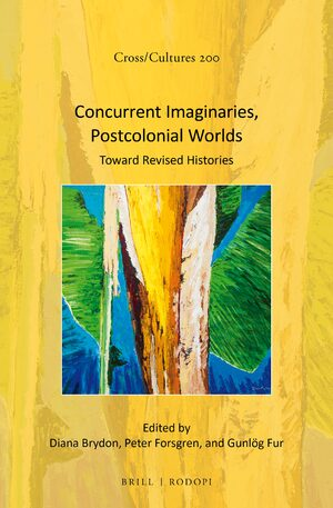 Cover Concurrent Imaginaries, Postcolonial Worlds