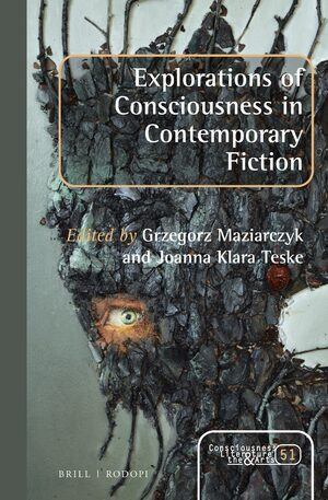 Cover Explorations of Consciousness in Contemporary Fiction