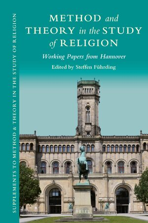 Cover Method and Theory in the Study of Religion: Working Papers from Hannover