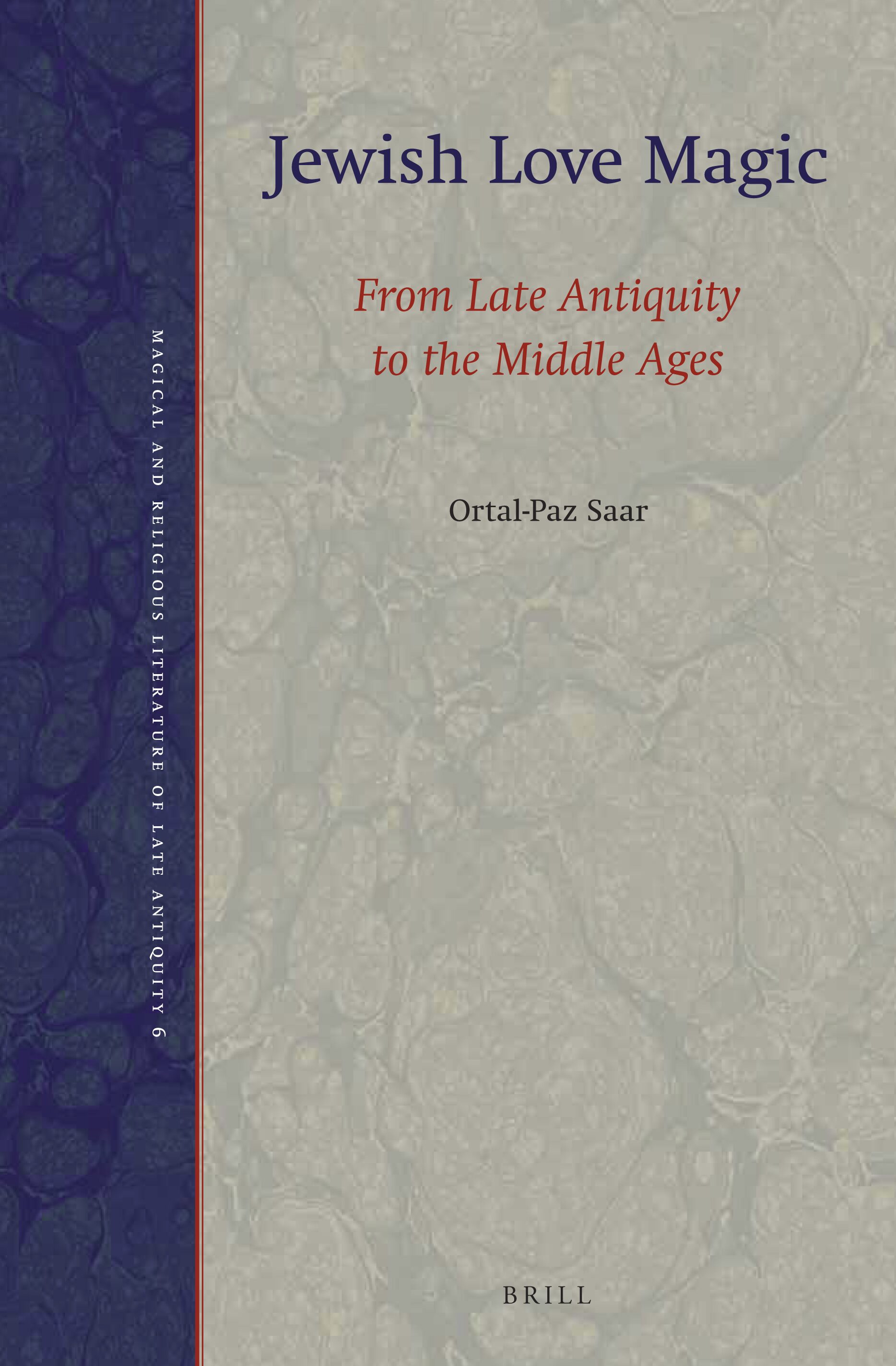 Prayer, Magic, and the Stars in the Ancient and Late Antique World (Magic in History)