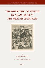 Cover The Rhetoric of Tenses in Adam Smith's <i>The Wealth of Nations</i>