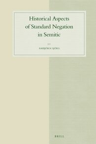 Historical Aspects of Standard Negation in Semitic