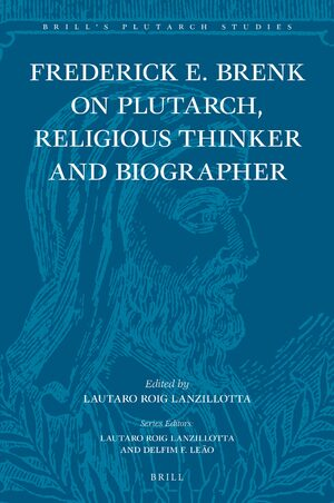 Cover Frederick E. Brenk on Plutarch, Religious Thinker and Biographer