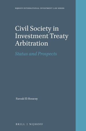 Civil Society in Investment Treaty Arbitration