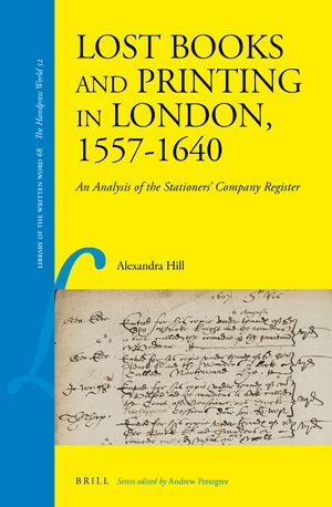 Cover Lost Books and Printing in London, 1557-1640