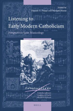 Cover Listening to Early Modern Catholicism