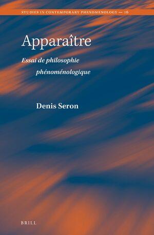 Apparaître: Essai de philosophie phénoménologique Book Cover