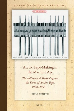 Cover Arabic Type-Making in the Machine Age