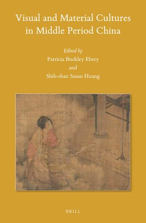 Cover Visual and Material Cultures in Middle Period China