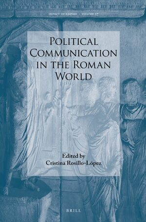 Cover Political Communication in the Roman World