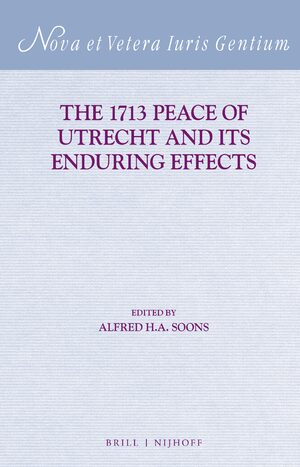 Cover The 1713 Peace of Utrecht and its Enduring Effects