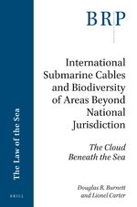 Cover International Submarine Cables and Biodiversity of Areas Beyond National Jurisdiction