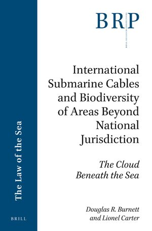 International Submarine Cables and Biodiversity of Areas Beyond