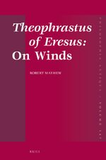 Theophrastus of Eresus: <i>On Winds</i>