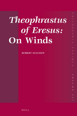 Cover Theophrastus of Eresus: <i>On Winds</i>