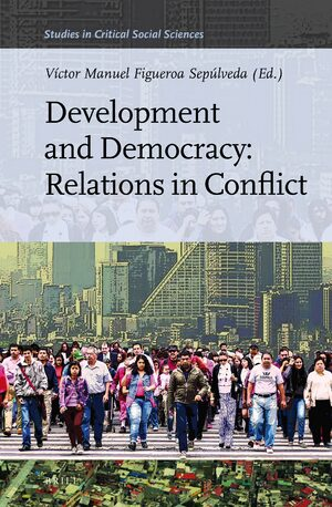 Development and Democracy: Reactions in Conflict