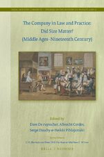Cover The Company in Law and Practice: Did Size Matter? (Middle Ages-Nineteenth Century)