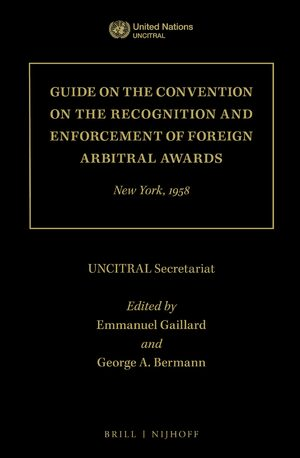 Cover Guide on the Convention on the Recognition and Enforcement of Foreign Arbitral Awards