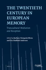 Cover The Twentieth Century in European Memory