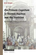 Ens Primum Cognitum in Thomas Aquinas and the Tradition
