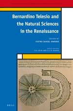 Cover Bernardino Telesio and the Natural Sciences in the Renaissance