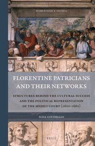 Cover Florentine Patricians and Their Networks
