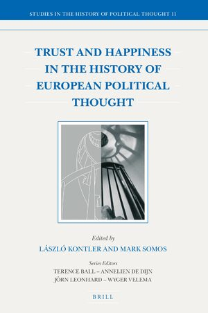 Cover Trust and Happiness in the History of European Political Thought