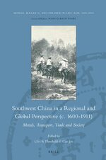 Cover Southwest China in a Regional and Global Perspective (c.1600-1911)