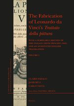 The Fabrication of Leonardo da Vinci's <i>Trattato della pittura</i> (set two volumes)