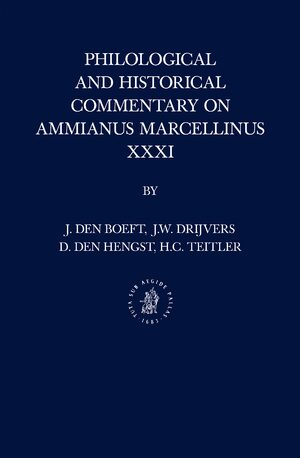 Cover Philological and Historical Commentary on Ammianus Marcellinus XXXI