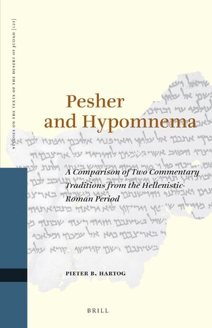 Cover Pesher and Hypomnema: A Comparison of Two Commentary Traditions from the Hellenistic-Roman Period