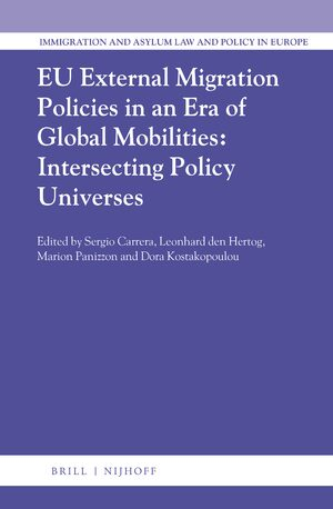 Cover EU External Migration Policies in an Era of Global Mobilities: Intersecting Policy Universes