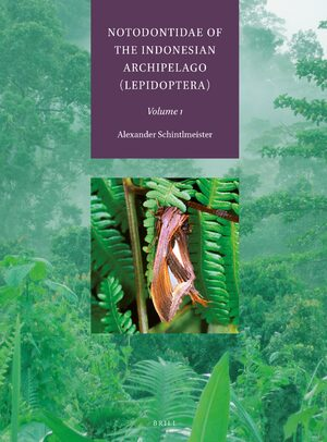 Cover Notodontidae of the Indonesian Archipelago (Lepidoptera)