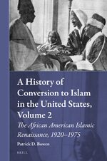 Cover A History of Conversion to Islam in the United States, Volume 2