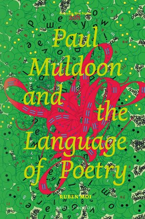 Cover Paul Muldoon and the Language of Poetry