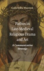 Pathos in Late-Medieval Religious Drama and Art