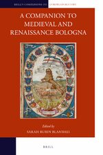 Cover A Companion to Medieval and Renaissance Bologna