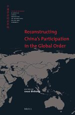 Cover Reconstructing China's Participation in the Global Order
