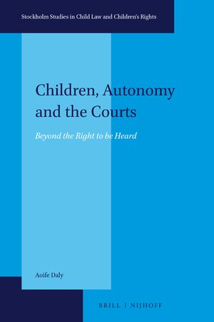 Children, Autonomy and the Courts