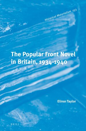 Cover The Popular Front Novel in Britain, 1934-1940