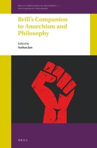 Brill's Companion to Anarchism and Philosophy